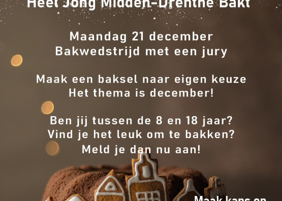 Heel Jong Midden-Drenthe Bakt! Bak jij ook mee?